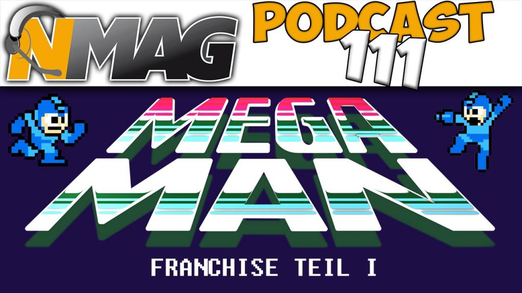 Mega Man Podcast